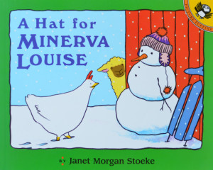 Favorite Picture Books A Hat for Minerva Louise