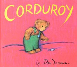 Favorite Picture Books Corduroy