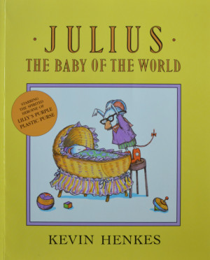 Favorite Picture Books Julius The Baby of The World