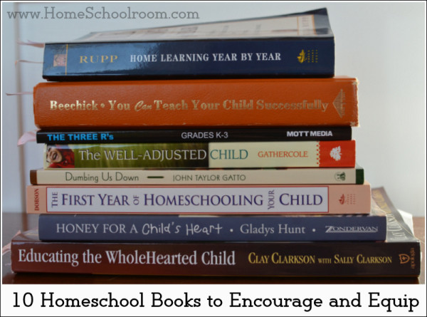 10 Homeschool Books to Encourage and Equip