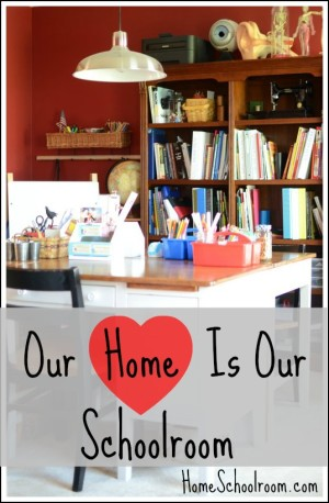Our Home is Our Schoolroom