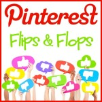 iHN Pinterest Flips and Flops